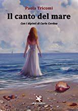Il canto del mare, Paola Tricomi